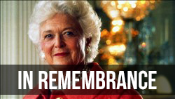 <b>Remembering </b>Barbara Bush