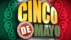 <B>Cinco de Mayo</B> Package