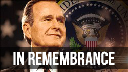 <b>Remembering  </b>George H. W. Bush