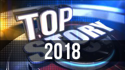 <b>2018</b> Top Stories - Year in Review