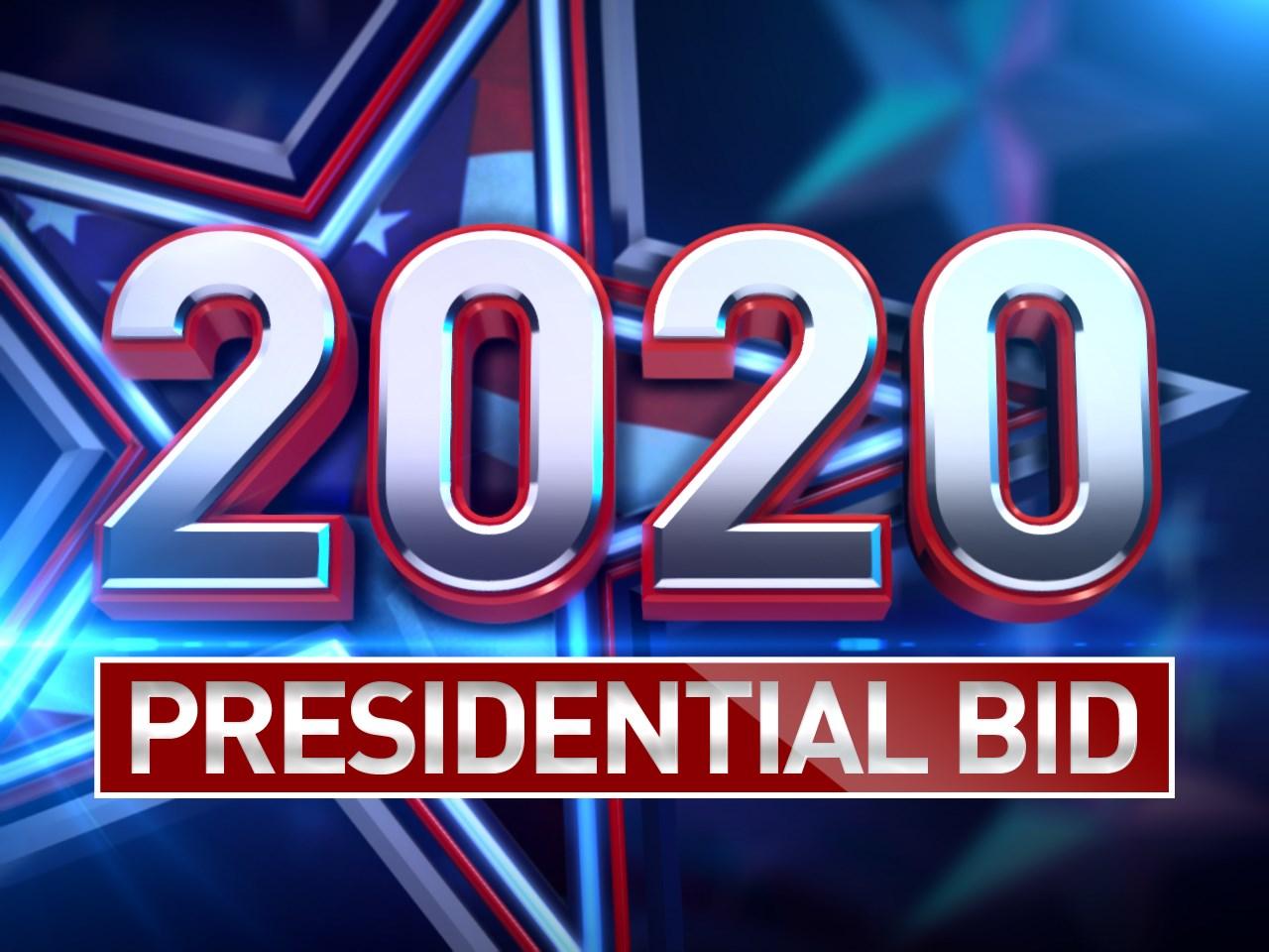 <b>2020</b> Presidential Bid