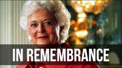 <b>Remembering </b>Barbara Bush
