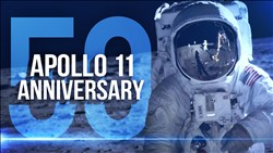 <b>Apollo 11</b> 50th Anniversary