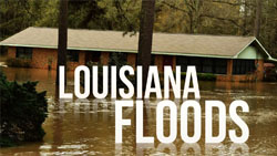 <b>2016 </b> Louisiana Floods